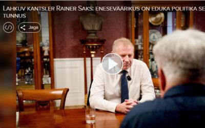 Lahkuv kantsler Rainer Saks: eneseväärikus on eduka poliitika selge tunnus